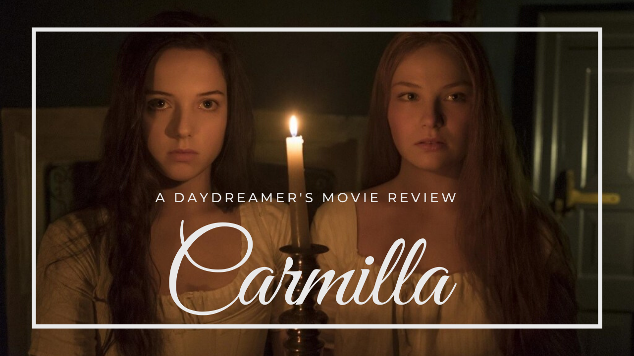 Carmilla: A Daydreamer's Review