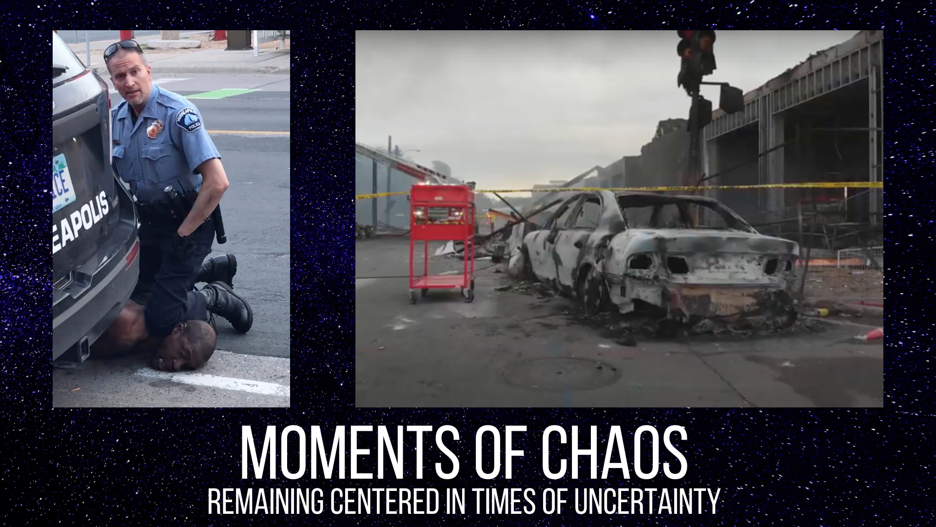 Moments of Chaos: Remaining Centered in Uncertain Times
