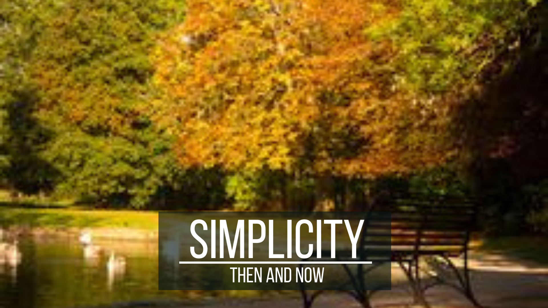 Simplicity: Then and Now
